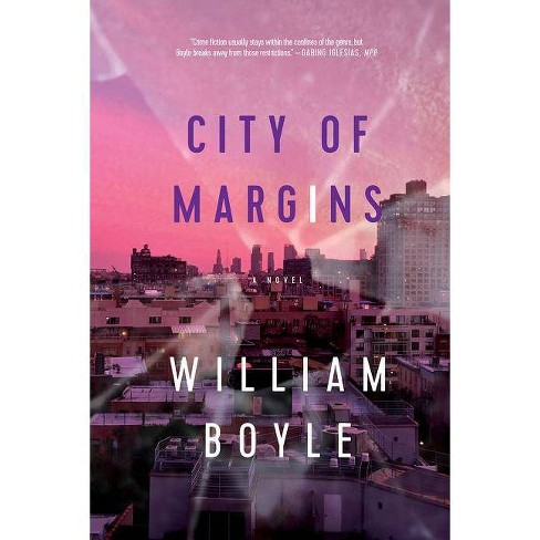 City of Margins - by  William Boyle (Hardcover) - image 1 of 1