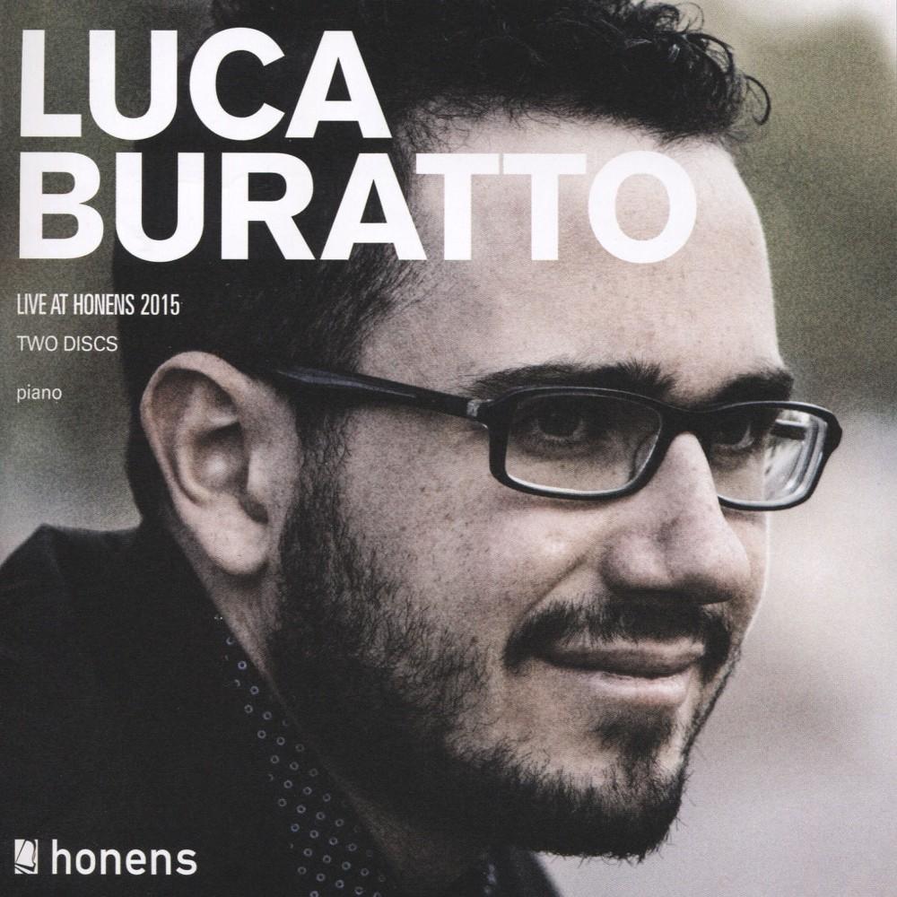 Luca Buratto - Luca Buratto:Live At Honens 2015 (CD)