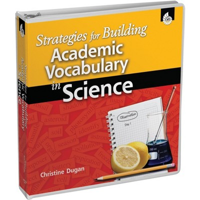 Shell Education Strategies for Building Academic Vocabulary in Science