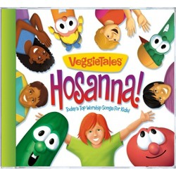 VeggieTales - Hosanna! Today's Top Worship Songs for Kids (CD)