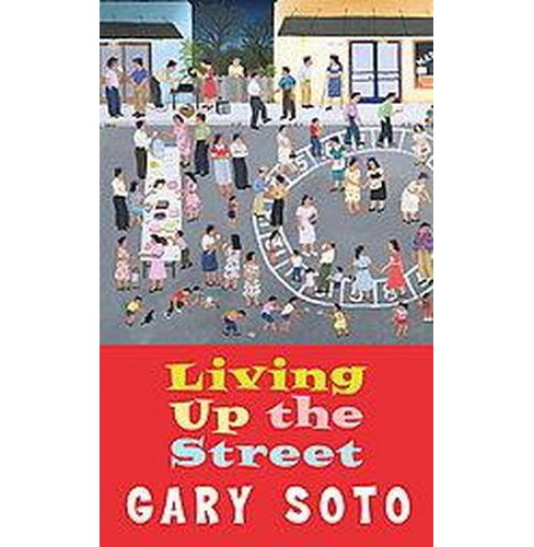 Living Up the Street (Reprint) (Paperback) (Gary Soto) - image 1 of 1