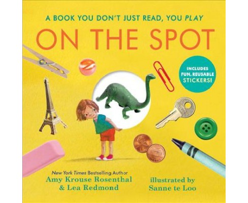 On the Spot : Countless Funny Stories -  by Amy Krouse Rosenthal & Lea Redmond (Hardcover) - image 1 of 1