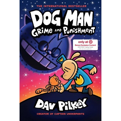 Dog Man #9 Grime and Punishment - Target Exclusive Edition by Dav Pilkey (Hardcover)