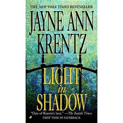 Light in Shadow - (Whispering Springs Novel) by  Jayne Ann Krentz (Paperback) - image 1 of 1