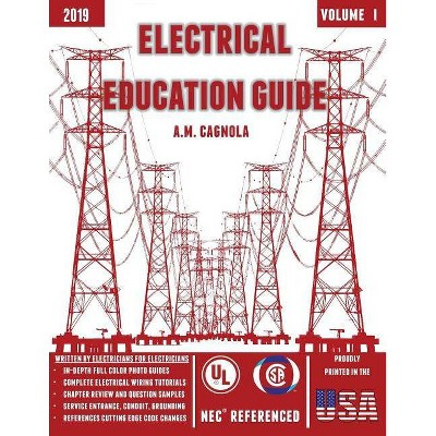 Electrical Education Guide - by  Alexander M Cagnola (Paperback)