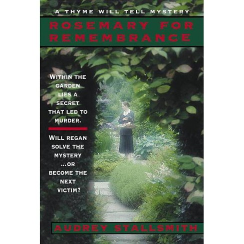 Rosemary for Remembrance - (Thyme Will Tell Mysteries) by  Audrey Stallsmith & Stallsmith (Paperback) - image 1 of 1