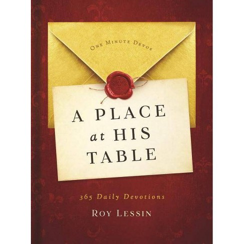 A Place at His Table - by  Roy Lessin (Hardcover) - image 1 of 1