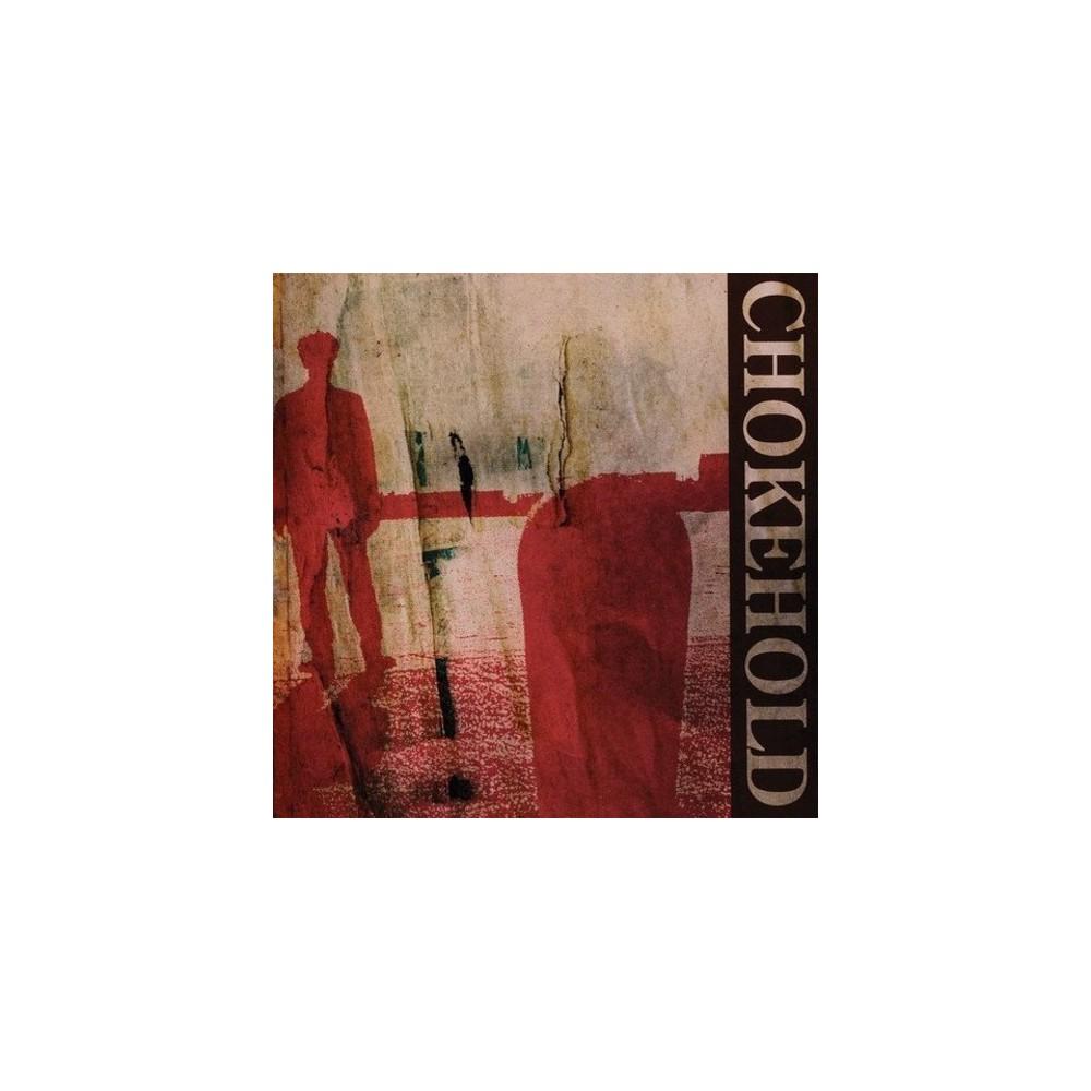 Chokehold - Chokehold (Vinyl)