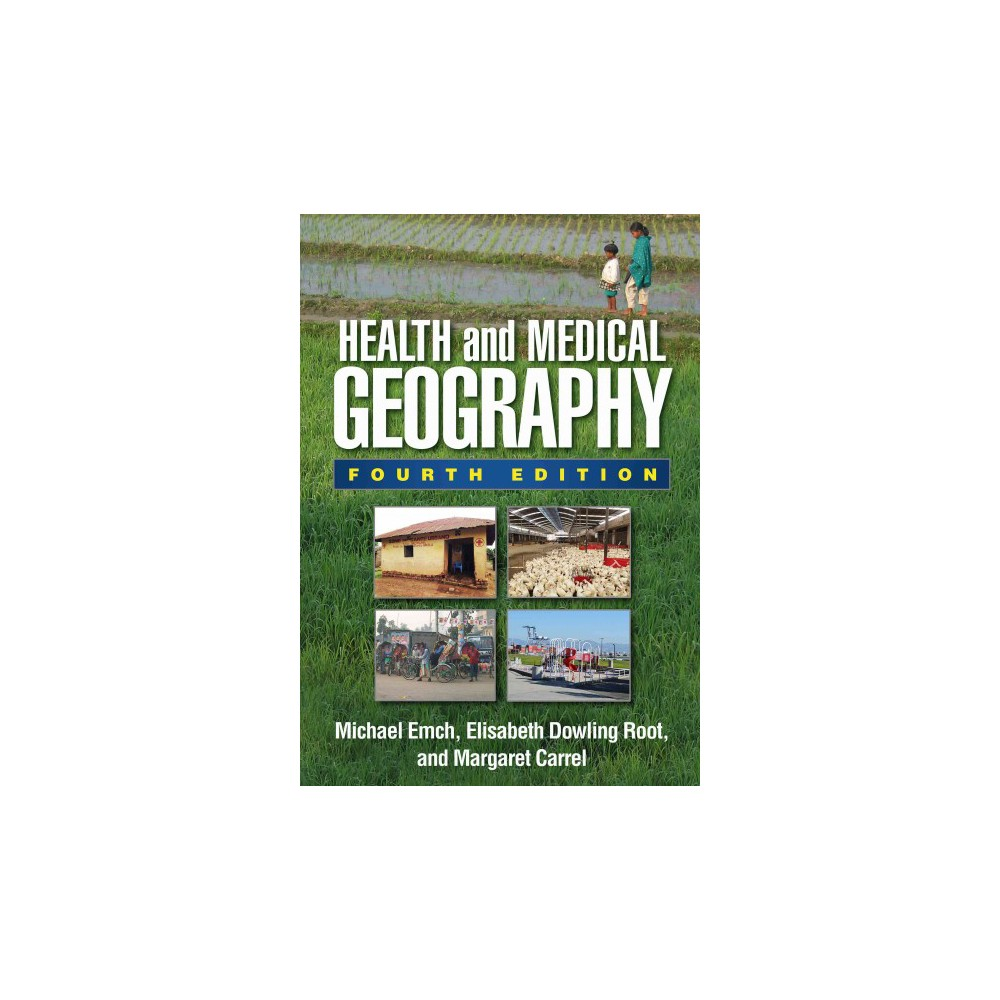 Health and Medical Geography (Hardcover) (Michael Emch)