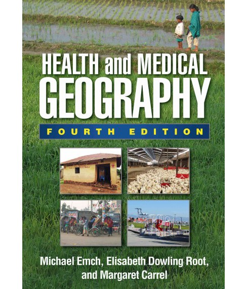 Health and Medical Geography (Hardcover) (Michael Emch) - image 1 of 1