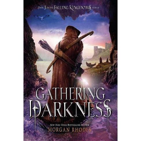 Gathering Darkness - (Falling Kingdoms) by  Morgan Rhodes (Paperback) - image 1 of 1