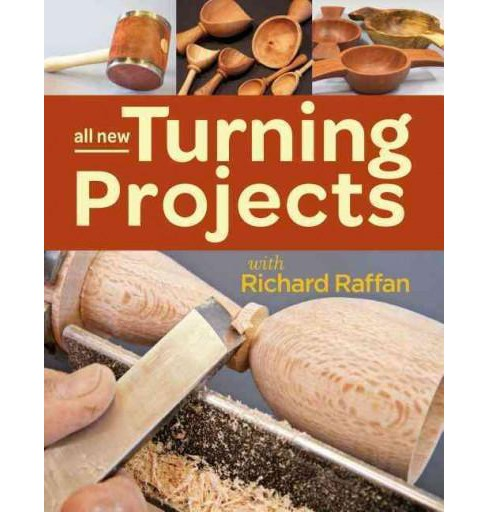 All New Turning Projects With Richard Raffan (Paperback) - image 1 of 1