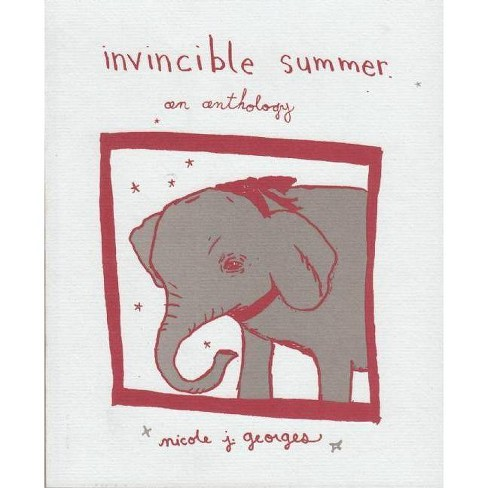 Invincible Summer - 2 Edition by  Nicole J Georges (Paperback) - image 1 of 1