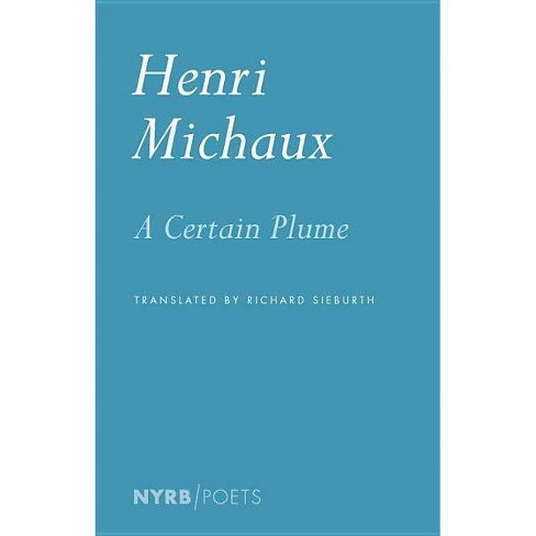 A Certain Plume - (Nyrb Poets) by  Henri Michaux (Paperback) - image 1 of 1