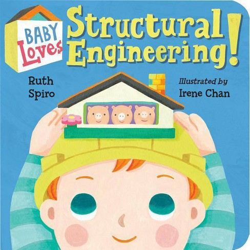 Structural Engineering! -  (Baby Loves Science) by Ruth Spiro (Hardcover) - image 1 of 1