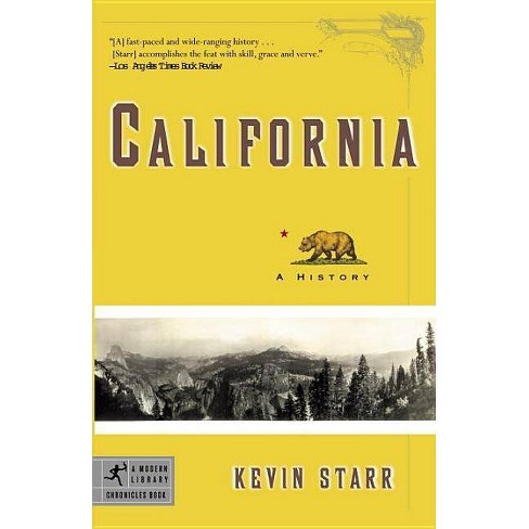 California (a History) - (Modern Library Chronicles) by  Kevin Starr (Paperback) - image 1 of 1