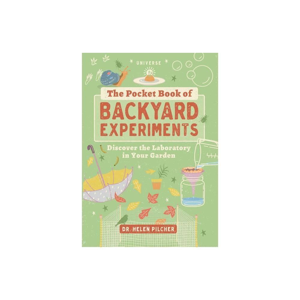 The Pocket Book Of Backyard Experiments By Helen Pilcher Paperback