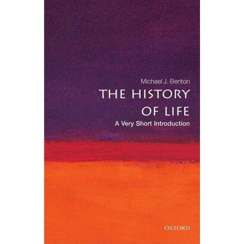The History of Life: A Very Short Introduction - (Very Short Introductions) by  Michael J Benton - image 1 of 1