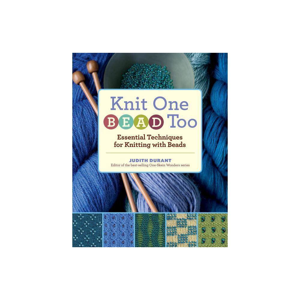 Knit One Bead Too By Judith Durant Hardcover