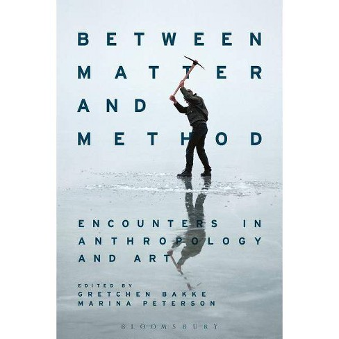 Between Matter and Method - (Paperback) - image 1 of 1