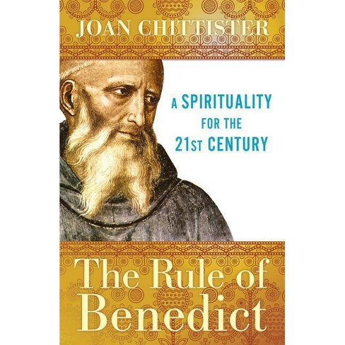 The Rule of Benedict - (Spiritual Legacy) 2 Edition by  Joan Chittister (Paperback) - image 1 of 1