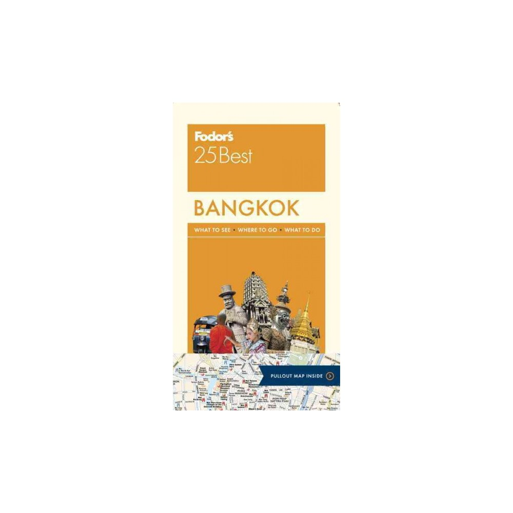 Fodor's 25 Best Bangkok (Paperback) (Anthony Sattin & Sylvie Franquet)