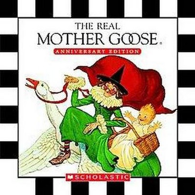 Real Mother Goose (Anniversary)(Hardcover)