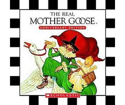 Real Mother Goose (Anniversary) (Hardcover) - image 1 of 1