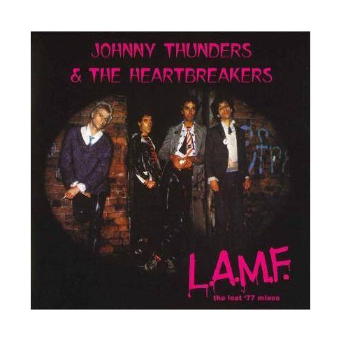 Johnny  Thunders &  The Heartbreakers - L.A.M.F.: The Lost '77 Mixes (CD) - image 1 of 1