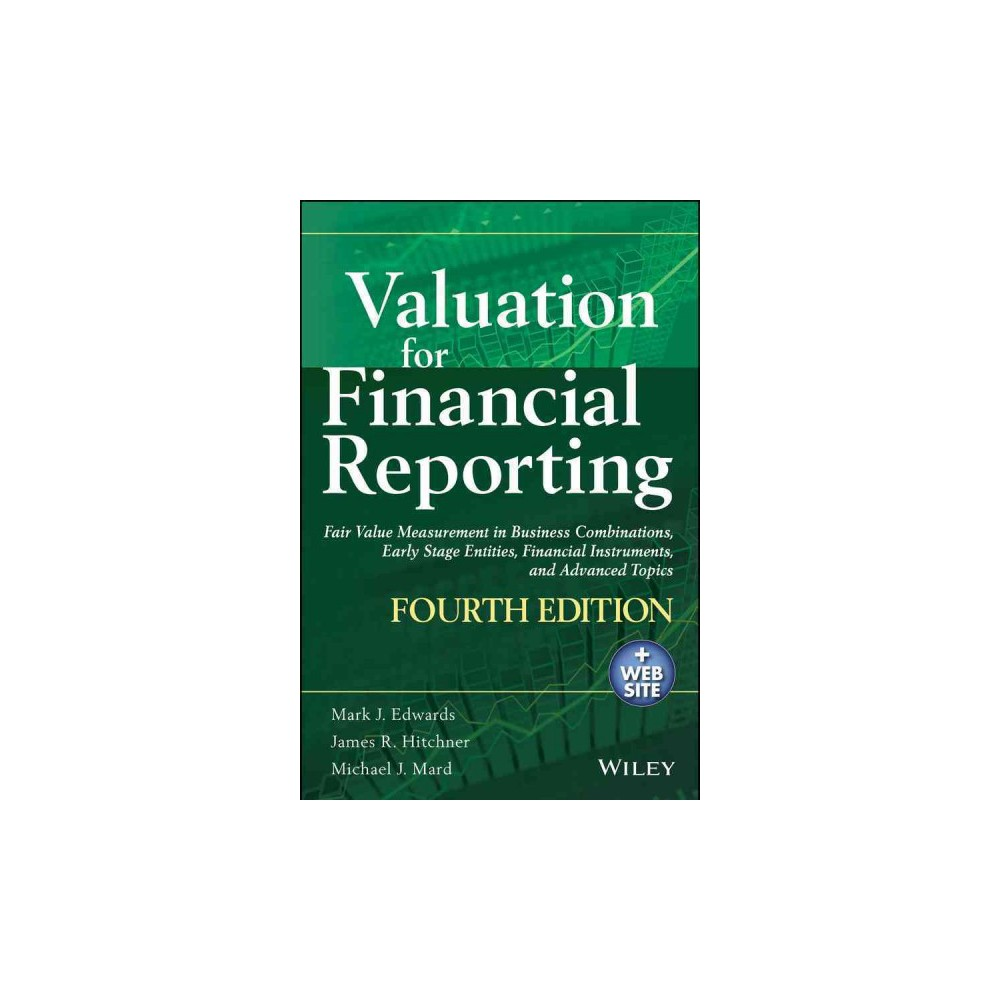 Valuation for Financial Reporting : Fair Value Measurement in Business Combinations, Early Stage
