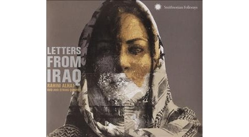 Rahim Alhaj - Letters From Iraq:Oud And String Quin (CD) - image 1 of 1