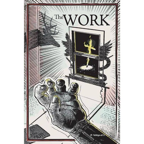 The Work - by  Jd Hollingsworth (Paperback) - image 1 of 1