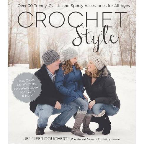 Crochet Style - by  Jennifer Dougherty (Paperback) - image 1 of 1