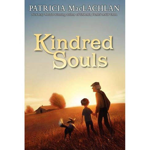Kindred Souls - by  Patricia MacLachlan (Paperback) - image 1 of 1