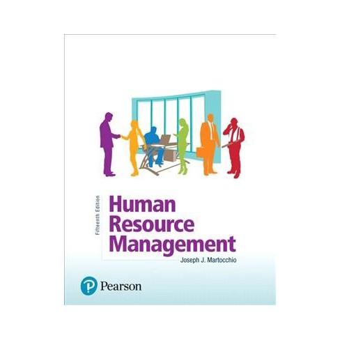 Human Resource Management By Joseph J Martocchio Target