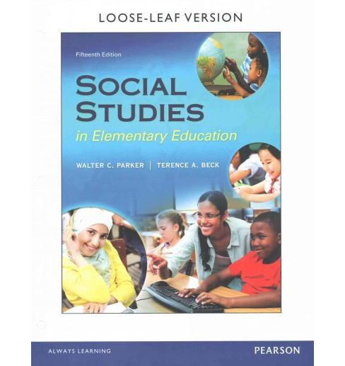 Social Studies in Elementary Education (Enhanced) (Paperback) (Walter C. Parker & Terence A. Beck) - image 1 of 1