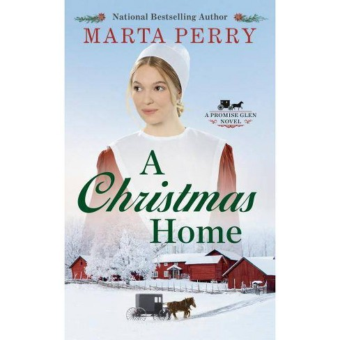 A Christmas Home - (Promise Glen) by  Marta Perry (Paperback) - image 1 of 1