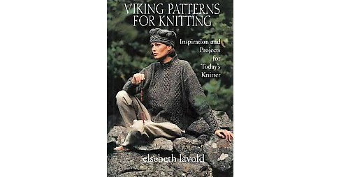 Viking Patterns for Knitting : Inspiration and Projects for Today's Knitter (Reprint) (Paperback) - image 1 of 1