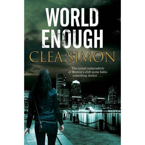 World Enough - by  Clea Simon (Hardcover) - image 1 of 1