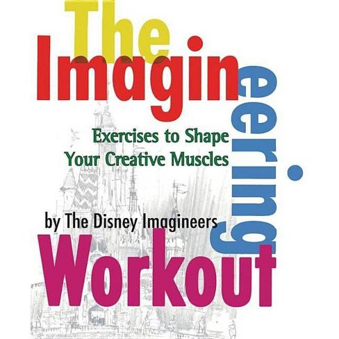 The Imagineering Workout - by  Peggy Van Pelt (Paperback) - image 1 of 1