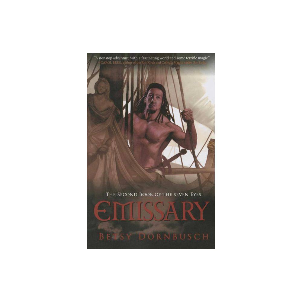 Image of Emissary - (Books of the Seven Eyes) by Betsy Dornbusch (Paperback)