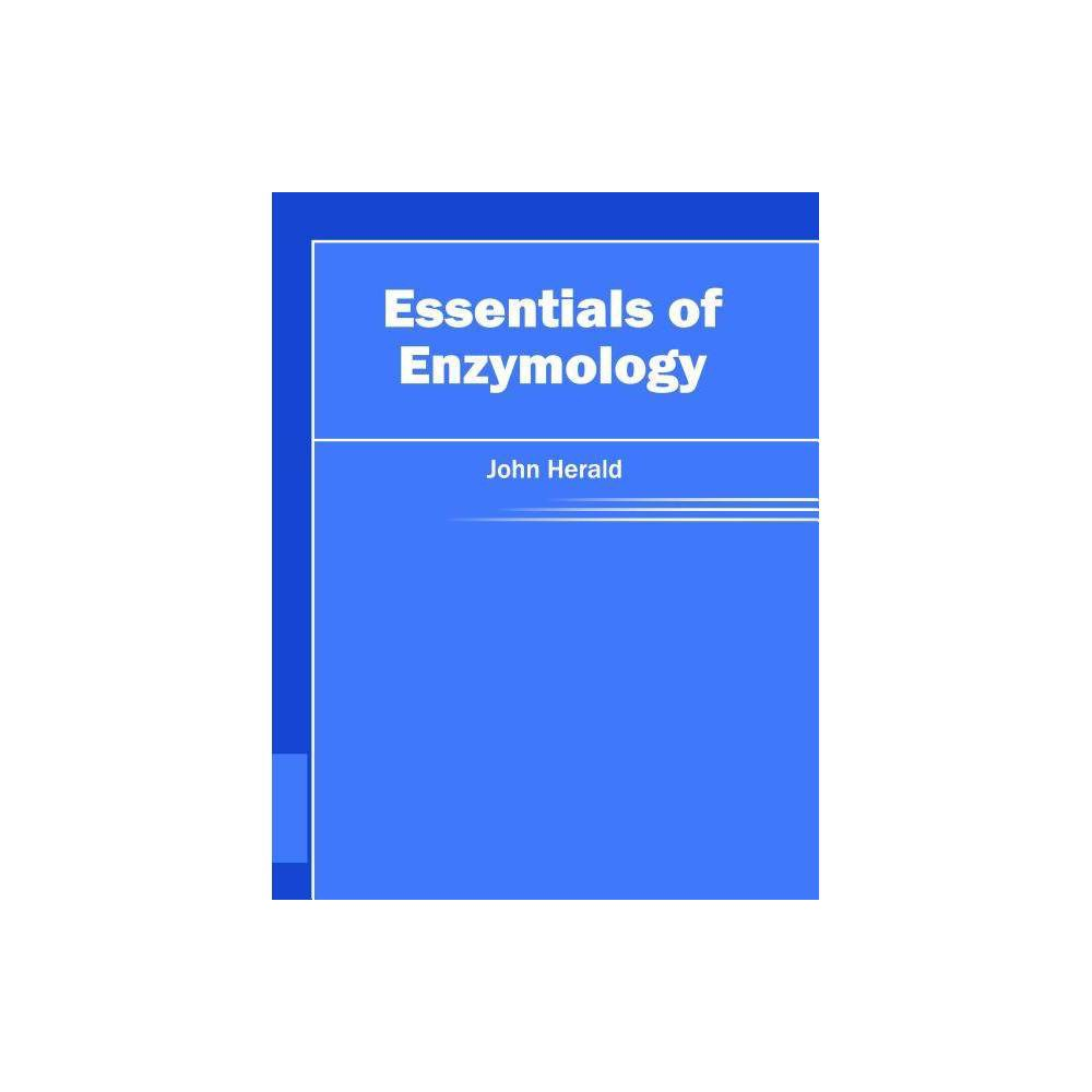 Essentials of Enzymology - (Hardcover)