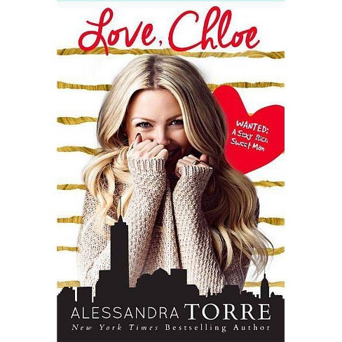 Love, Chloe - by  Alessandra Torre (Paperback) - image 1 of 1