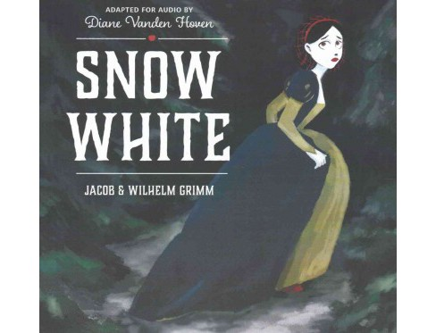 Snow White : Audio Theater and Library Edition (CD/Spoken Word) (Jacob Grimm) - image 1 of 1