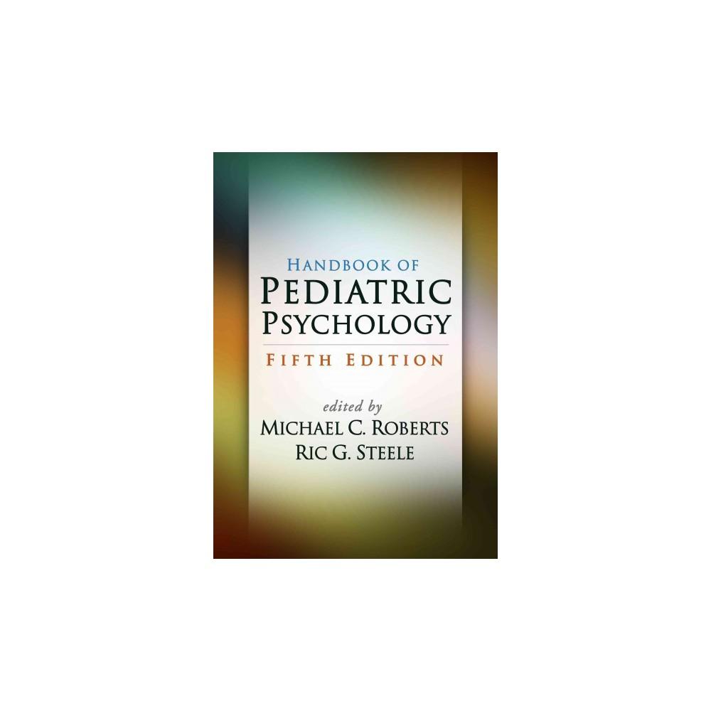 Handbook of Pediatric Psychology (Hardcover)