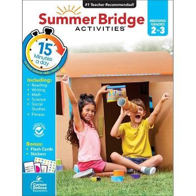 Summer Bridge Activities Grades 2–3 - by CARSON-DELLOSA PUBLISHING LLC (Paperback)