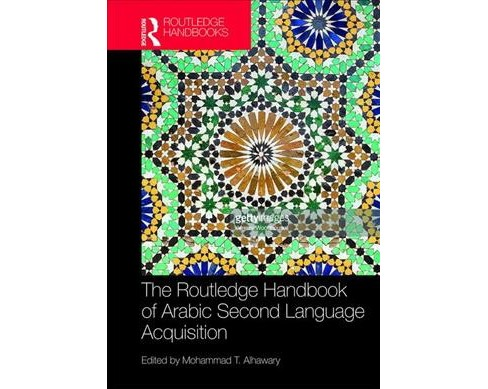 Routledge Handbook of Arabic Second Language Acquisition -  (Hardcover) - image 1 of 1
