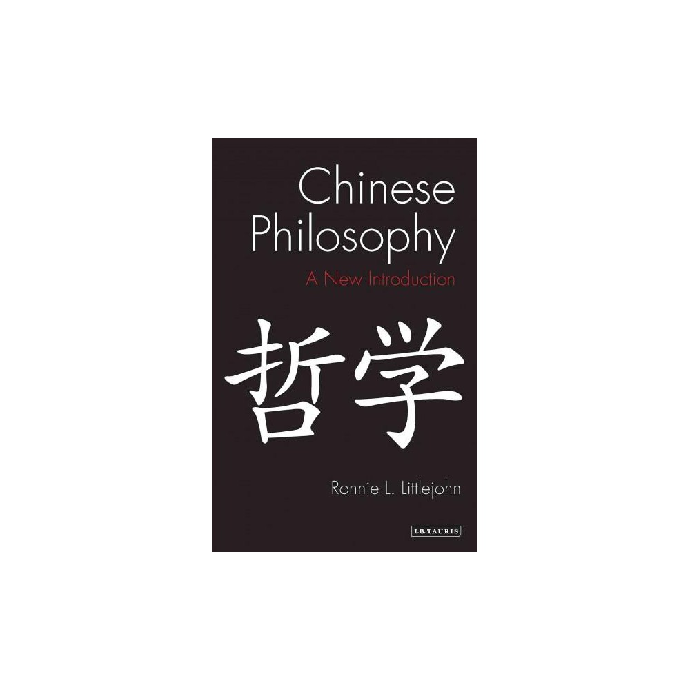 Chinese Philosophy : An Introduction (Hardcover) (Ronnie L. Littlejohn)
