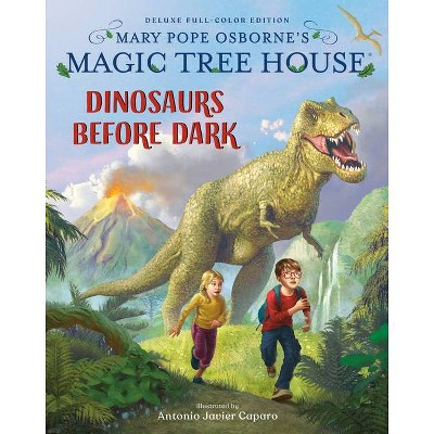 Magic Tree House Deluxe Edition: Dinosaurs Before Dark - (Magic Tree House (R)) by Mary Pope Osborne (Hardcover)