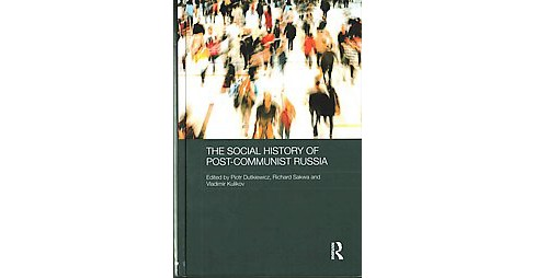 Social History of Post-Communist Russia (Hardcover) - image 1 of 1